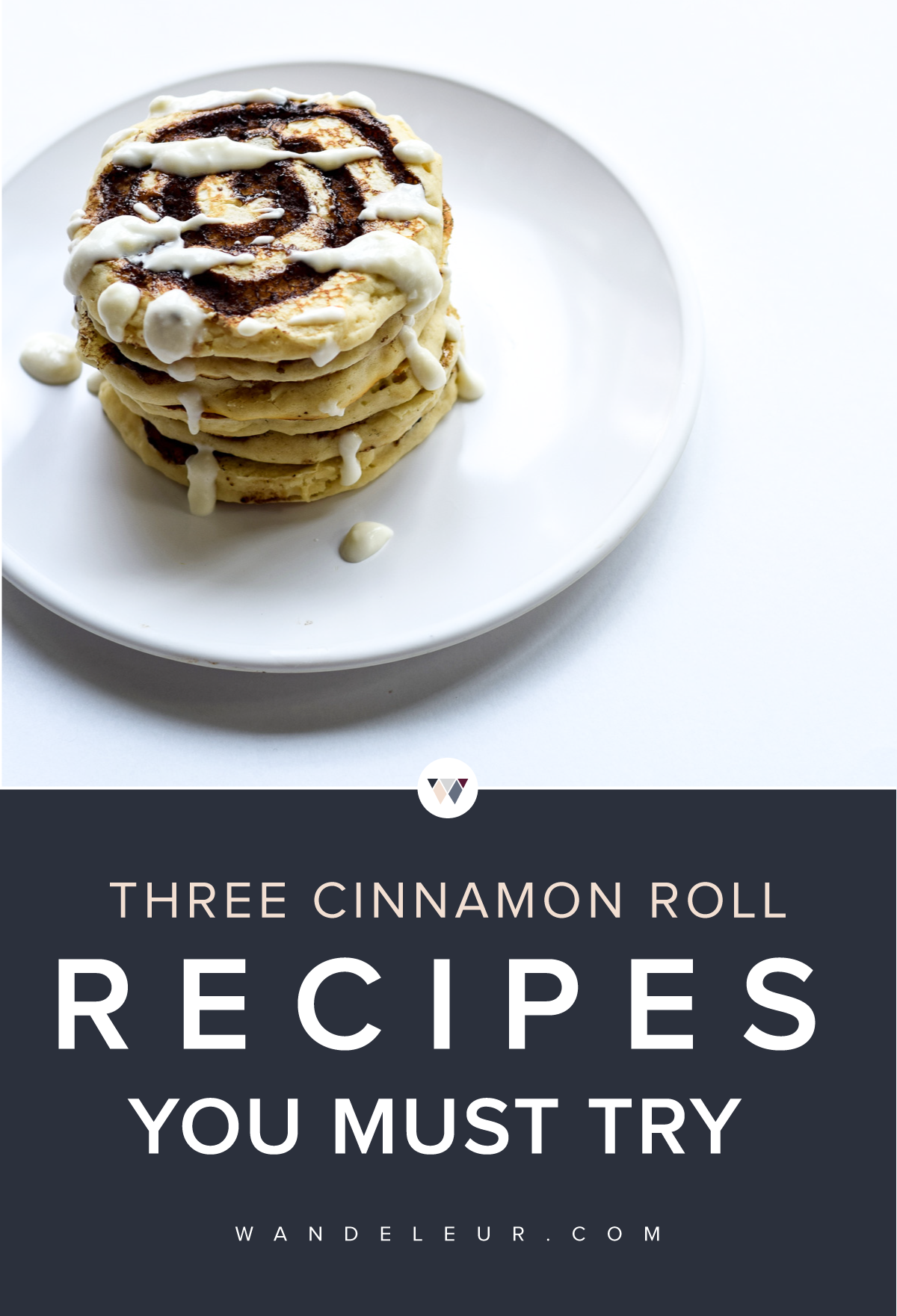 Cinnamon Roll Recipes You Must Try