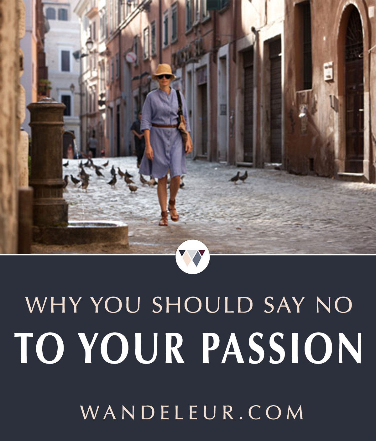 Why-you-should-say-no-to-your-passion